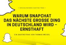 Warum Snapchat das naechste grosse Ding in Deutschland wird