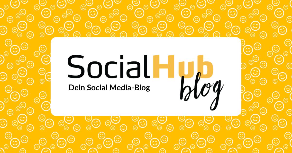 Der Social Media Blog - Social Media Themen und Wissen | SocialHub